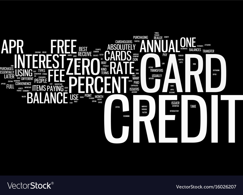 Free credit cards zero percent apr and no annual vector image