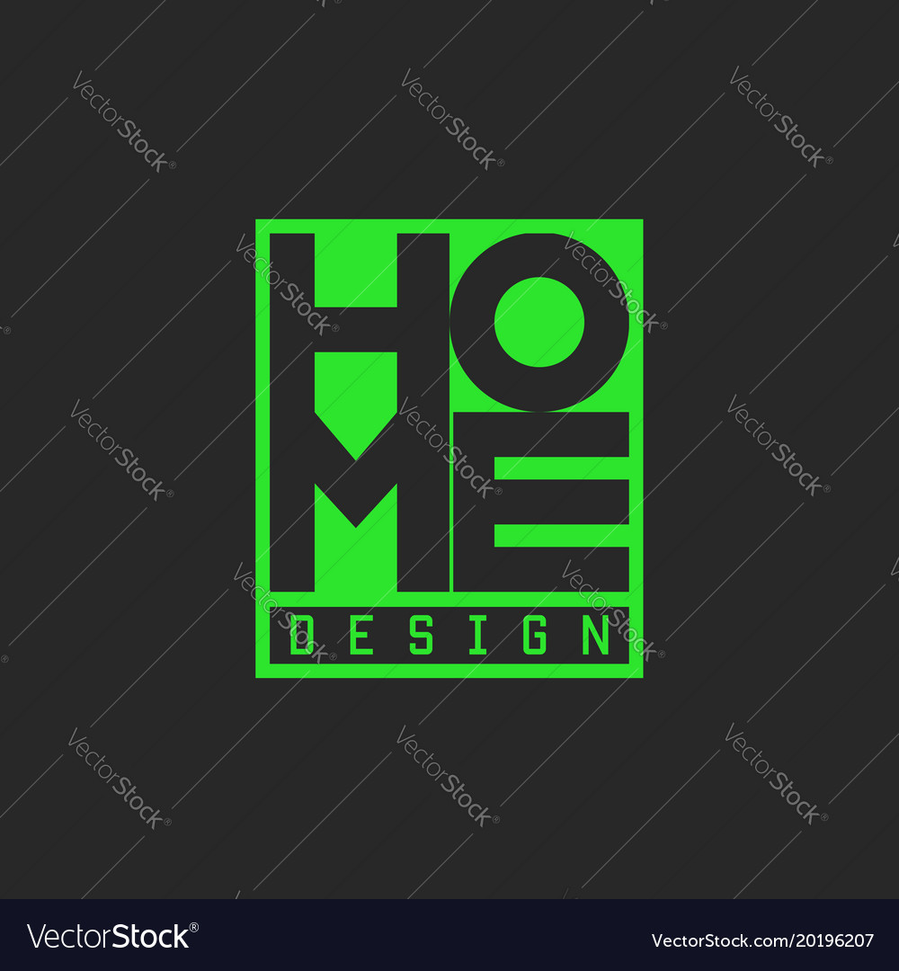 Word home logo green lettering typography poster