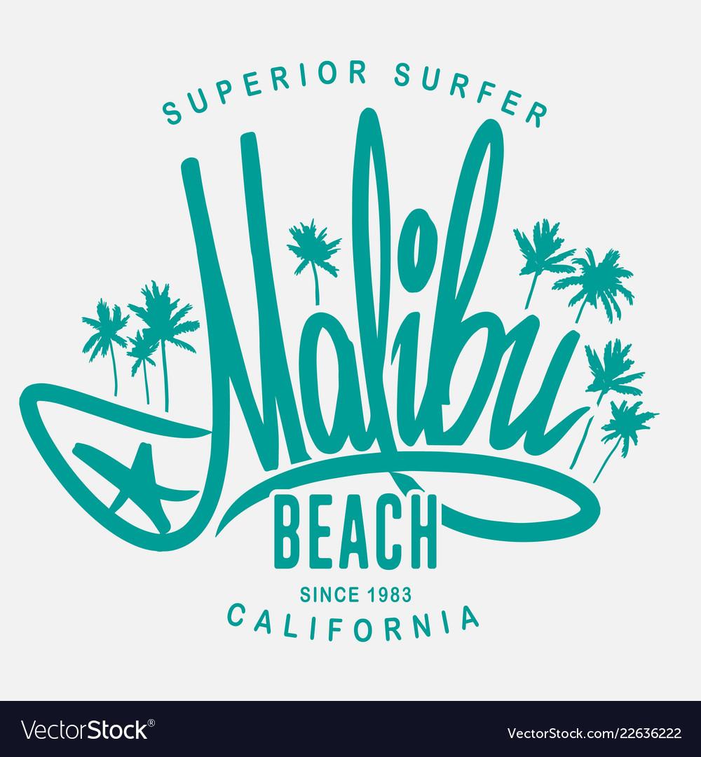 Malibu surf typography t-shirt print design