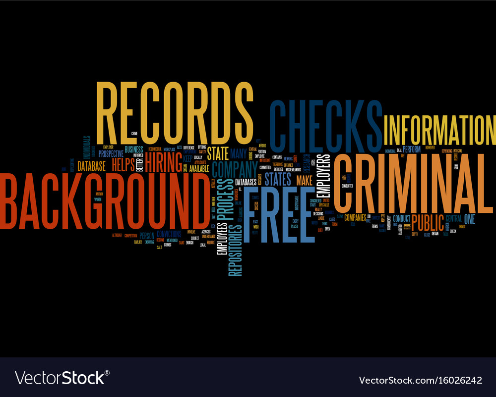 Background Check Free Criminal Record >> Free Criminal Records Background Checks Text Vector Image