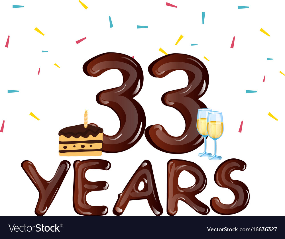 33 Year Happy Birthday Card With Cake Royalty Free Vector