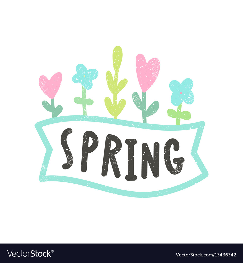 Spring lettering and flowers