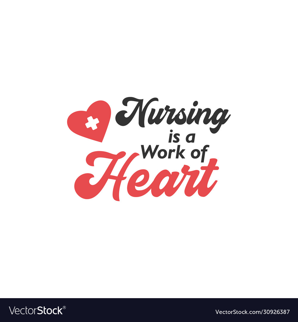 Nurse lettering quote typography nursing is a
