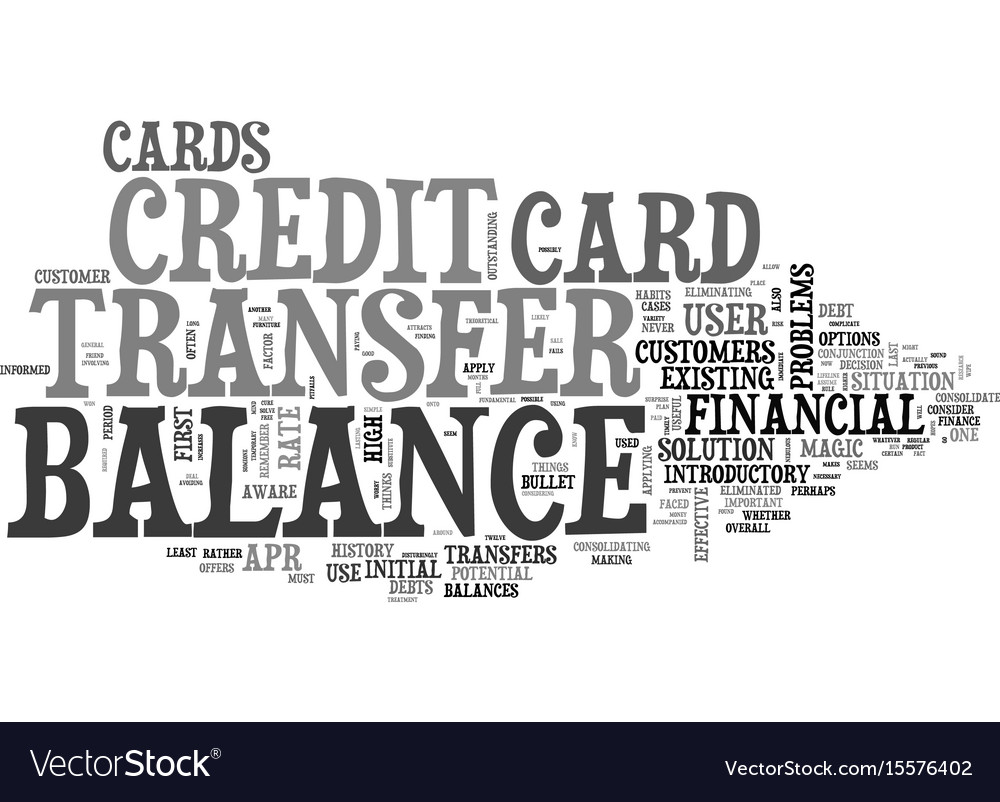 Better balance transfer credit card use text word vector image