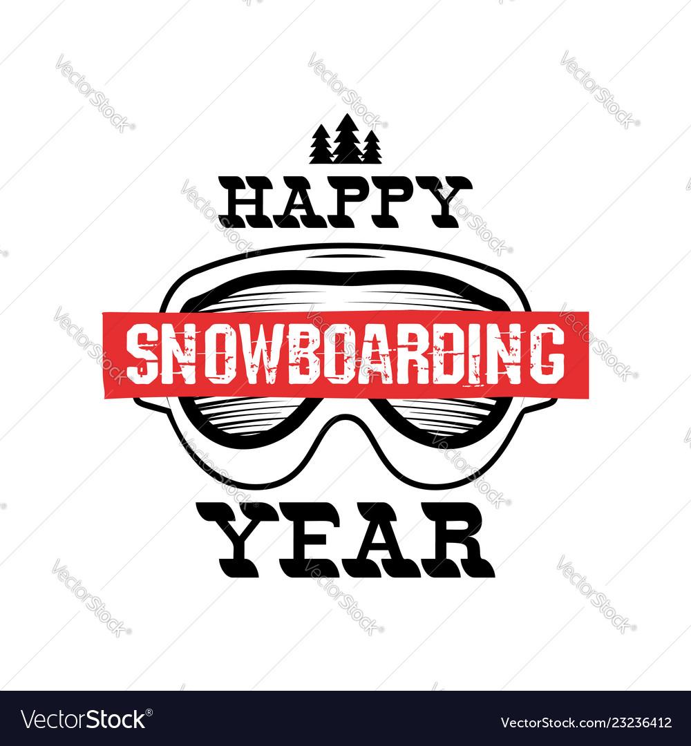 Happy snowboarding year - snowboard t-shirt