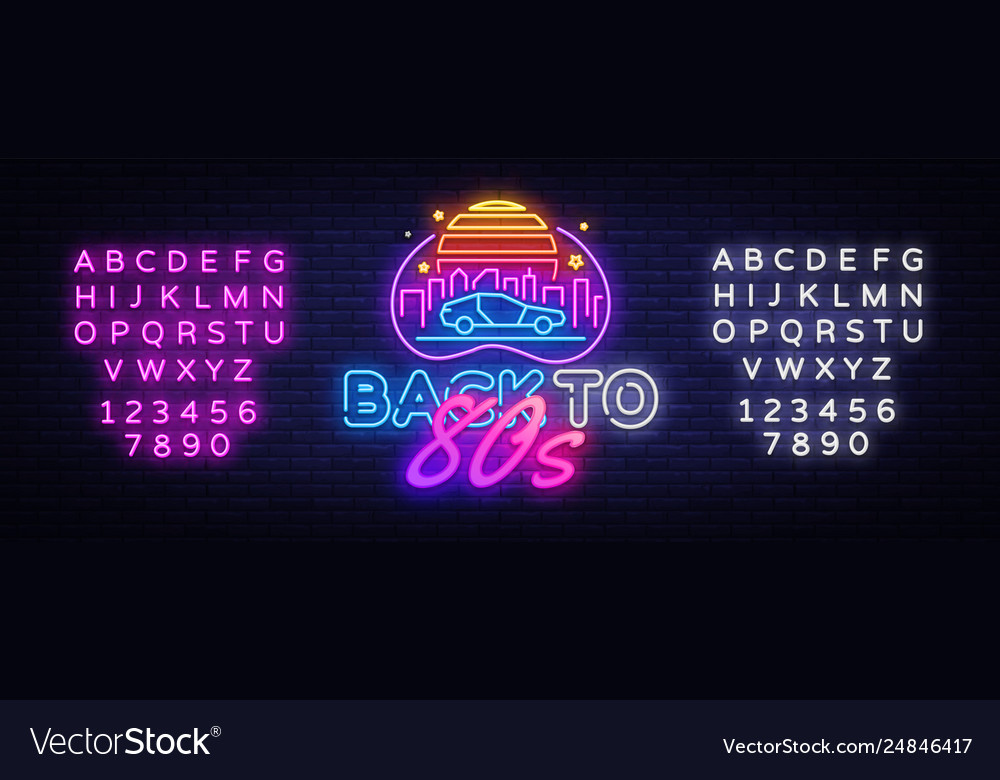 Back to 80s neon sign 80 s retro style
