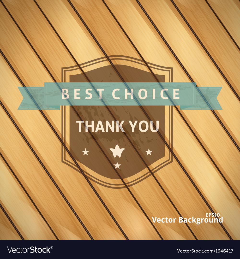 Best Choice Grunge Banner on Wooden Backdrop
