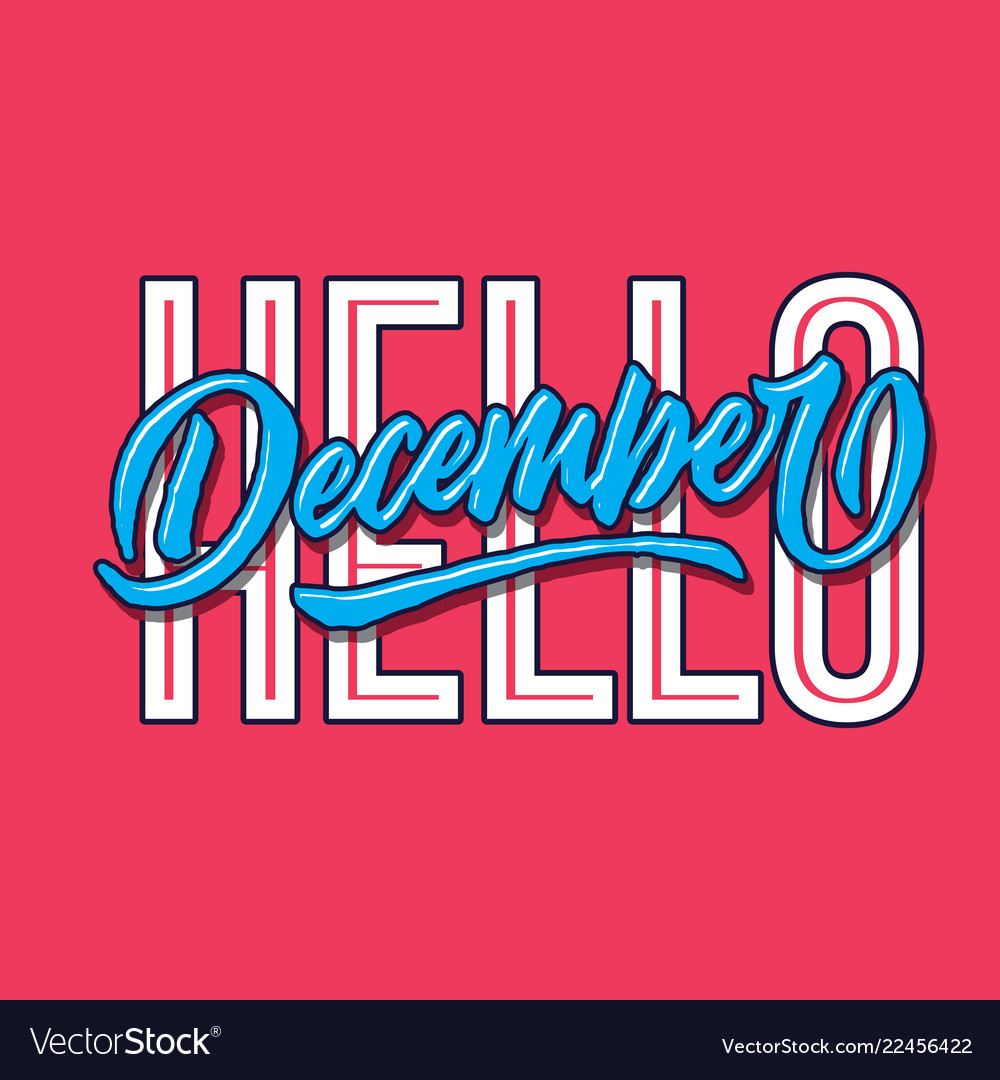 Hello december simple hand lettering typography