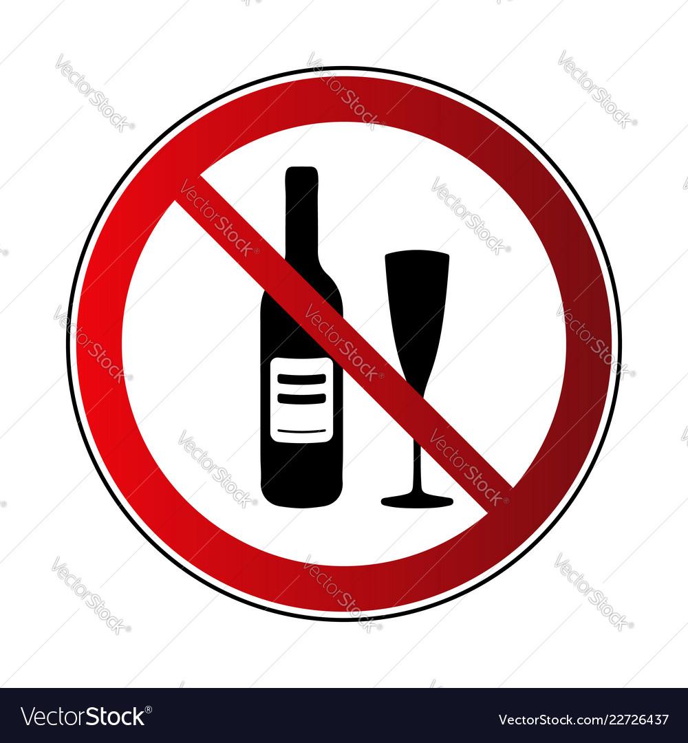 No alcohol drink sign prohibited sign beverage