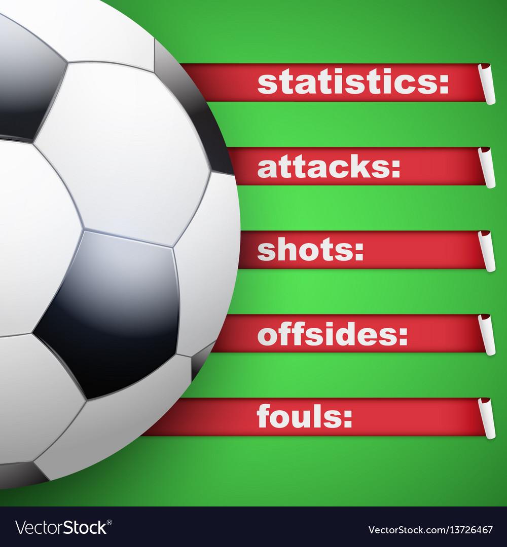 Background of statistics football soccer