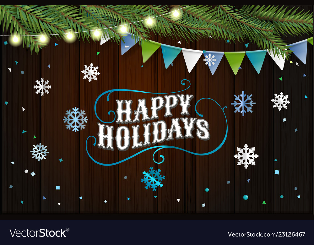 Happy holidays greeting card best wishes top view