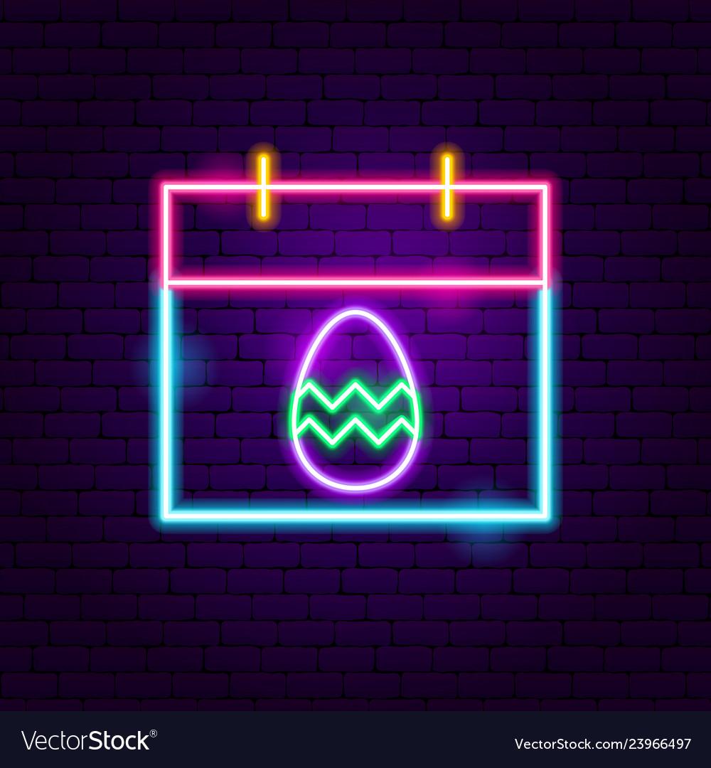 Easter calendar neon sign