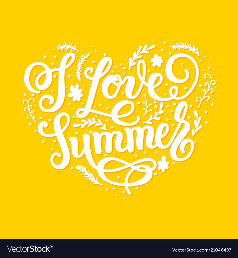 I love summer trendy lettering poster handwritten