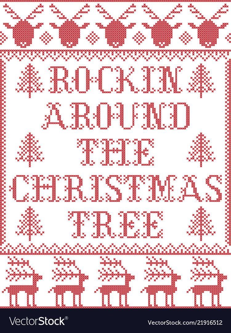 Rockin Around The Christmas Tree.Christmas Pattern Rockin Around The Christmas Tree