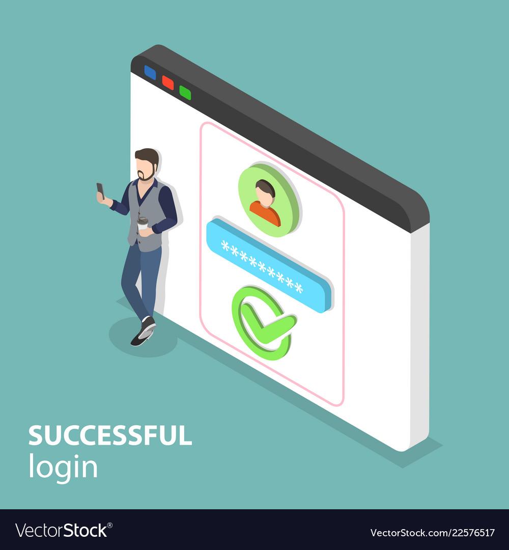 Isometric flat concept of successful login