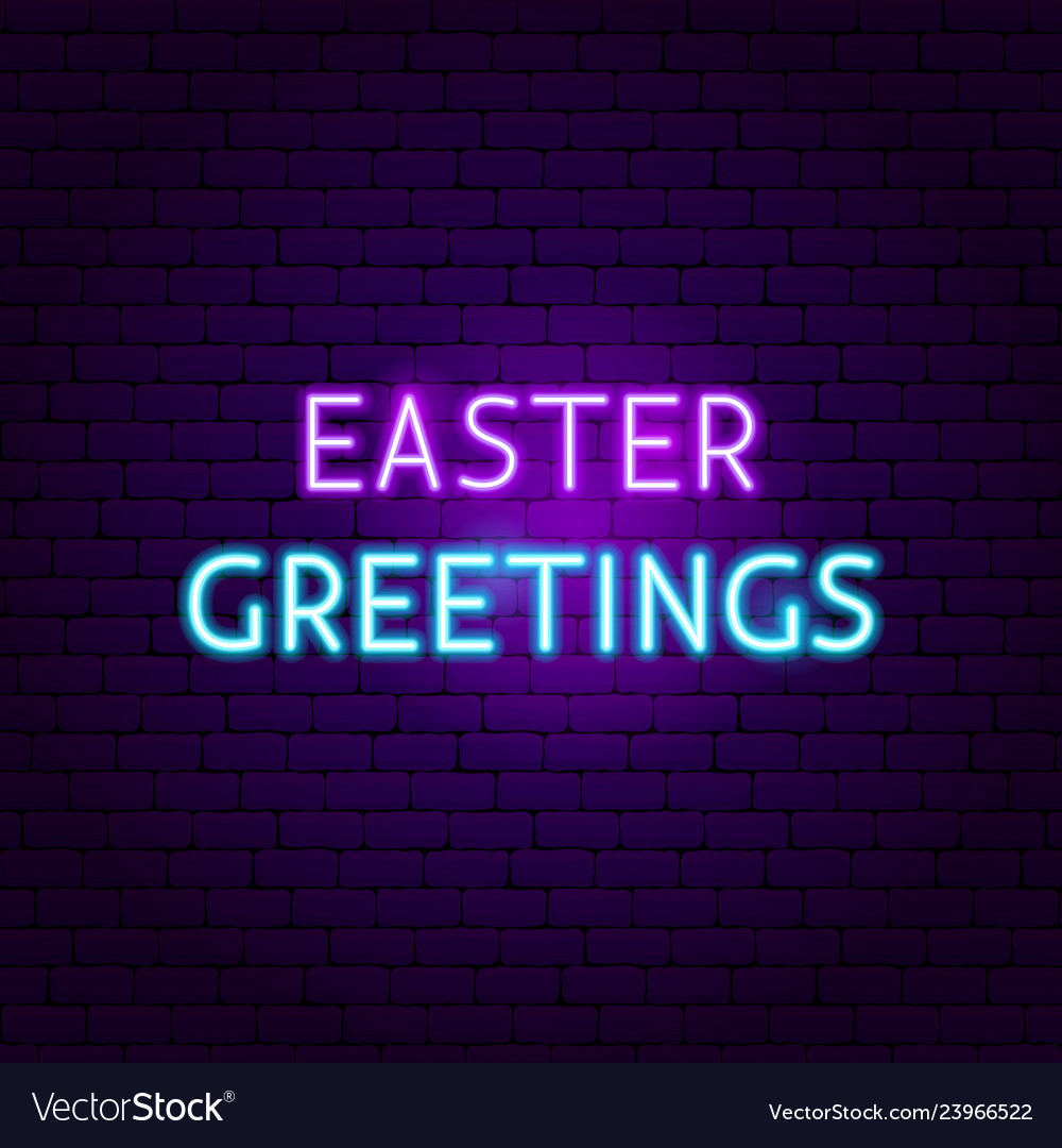 Easter greetings neon sign