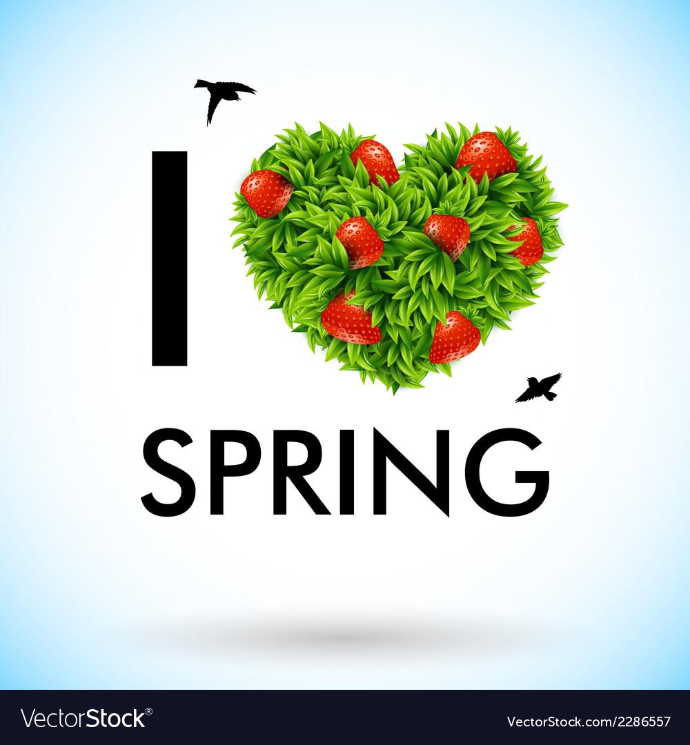 Download I love spring Royalty Free Vector Image - VectorStock