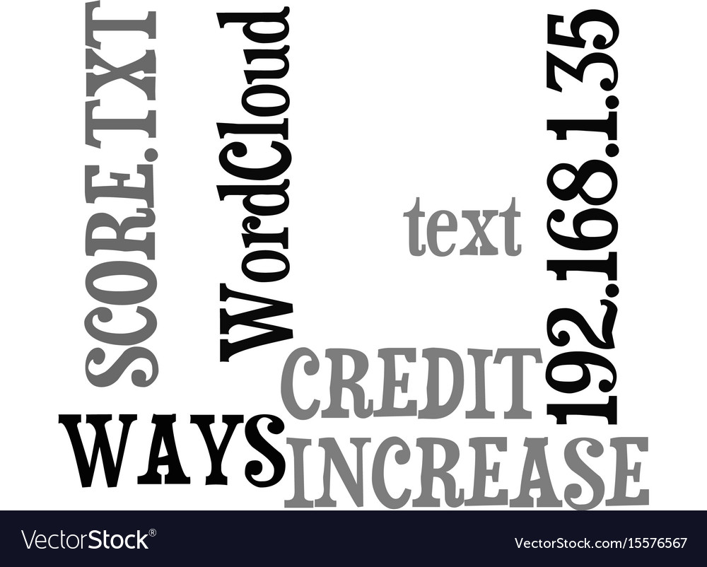 Ways to increase your credit score text word