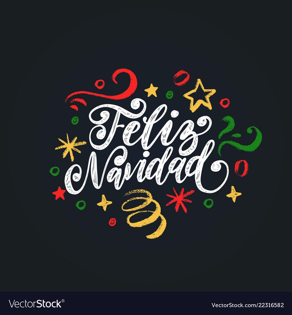 Feliz navidad handwritten phrase translated from