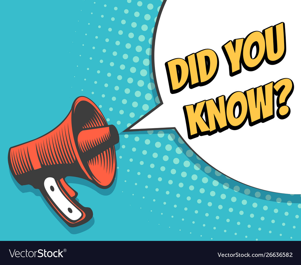 Megaphone with did you know speech bubble in