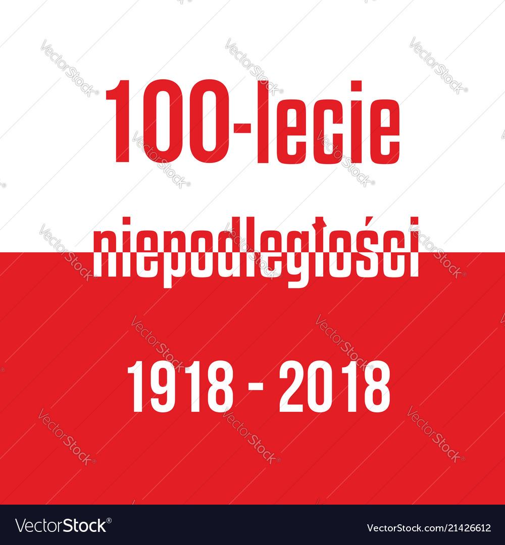 100 years of independence of poland red white
