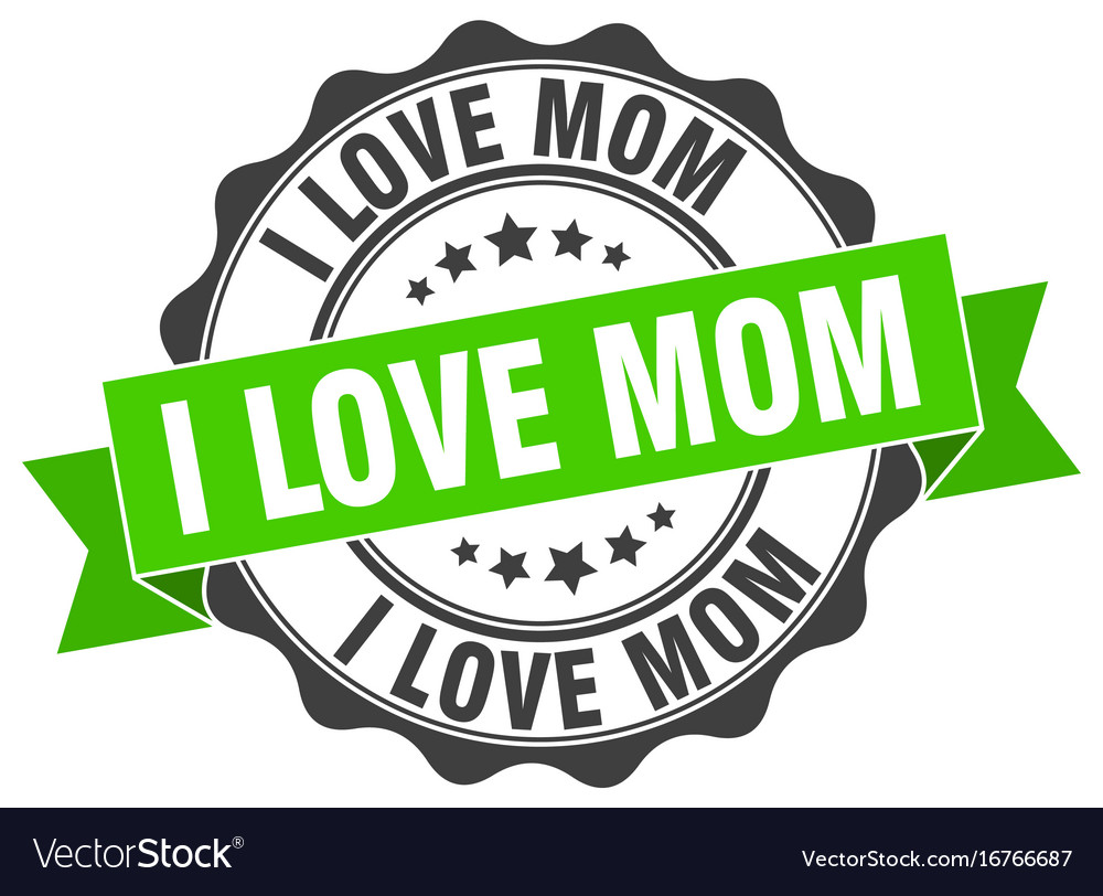 Download I love mom stamp sign seal Royalty Free Vector Image