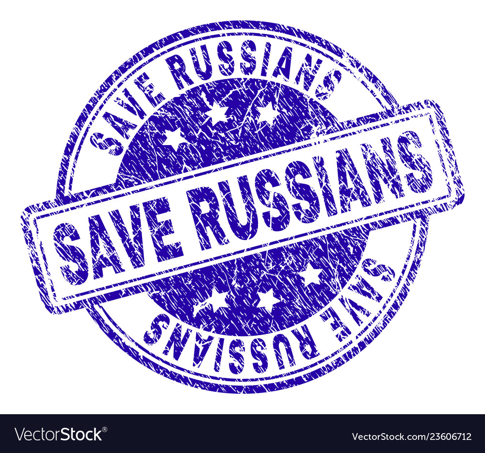 Grunge textured save russians stamp seal