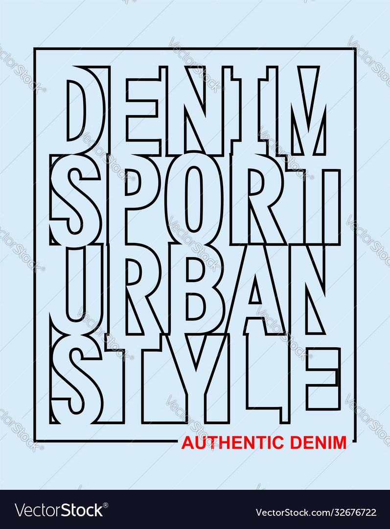 Typography slogan denim sport