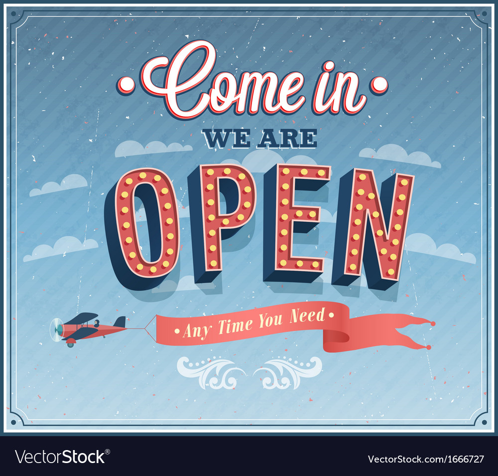 Come in we are open typographic design