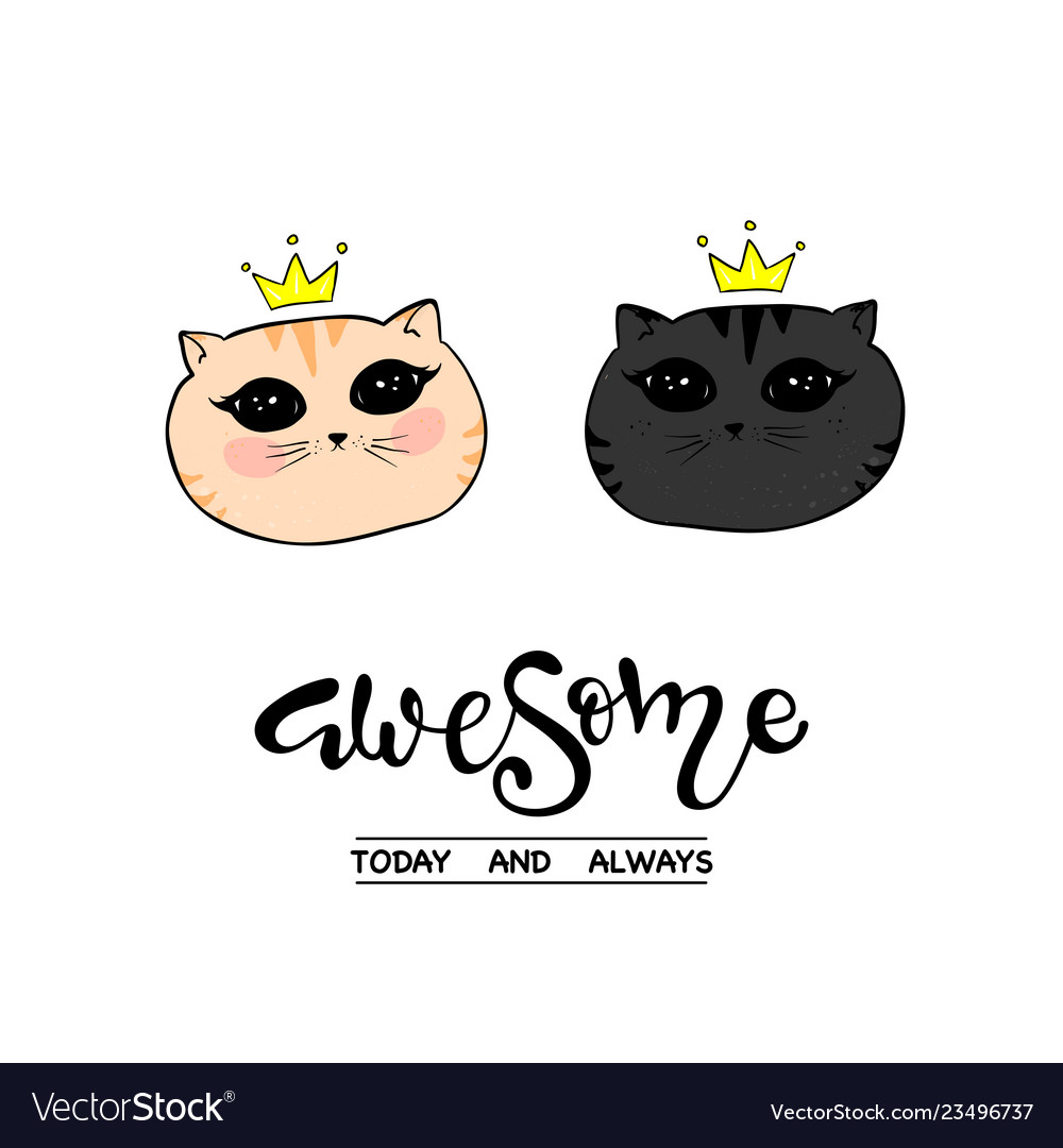 b4e8ea67c86 Awesome slogan and cat Royalty Free Vector Image