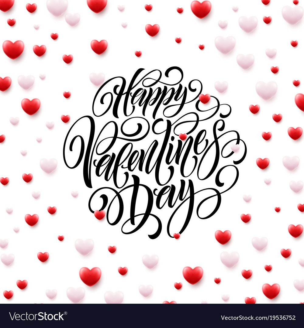 Happy Valentine Day Calligraphy Background With 3d