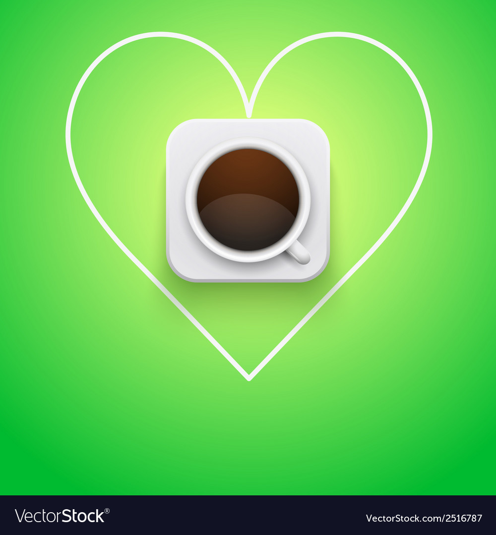 Background cup of coffee and heart