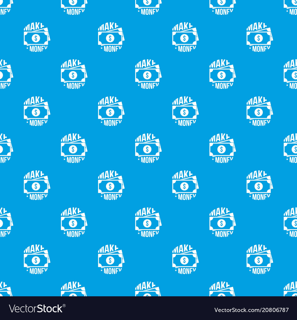 Make money pattern seamless blue vector image