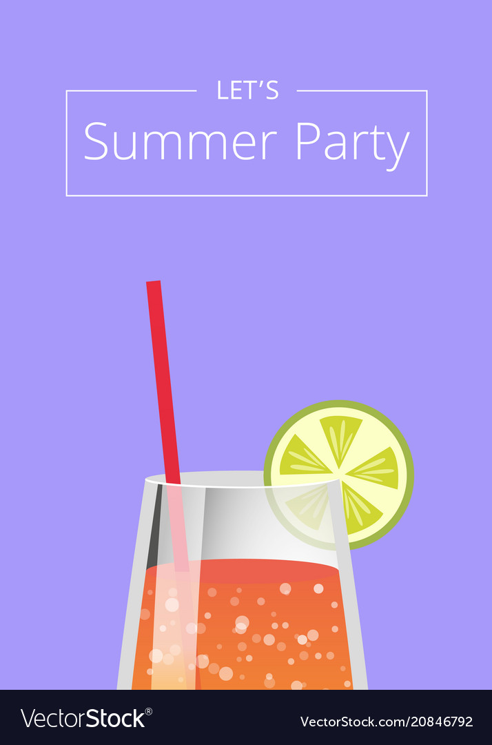 Lets summer party poster with lemonade in glass