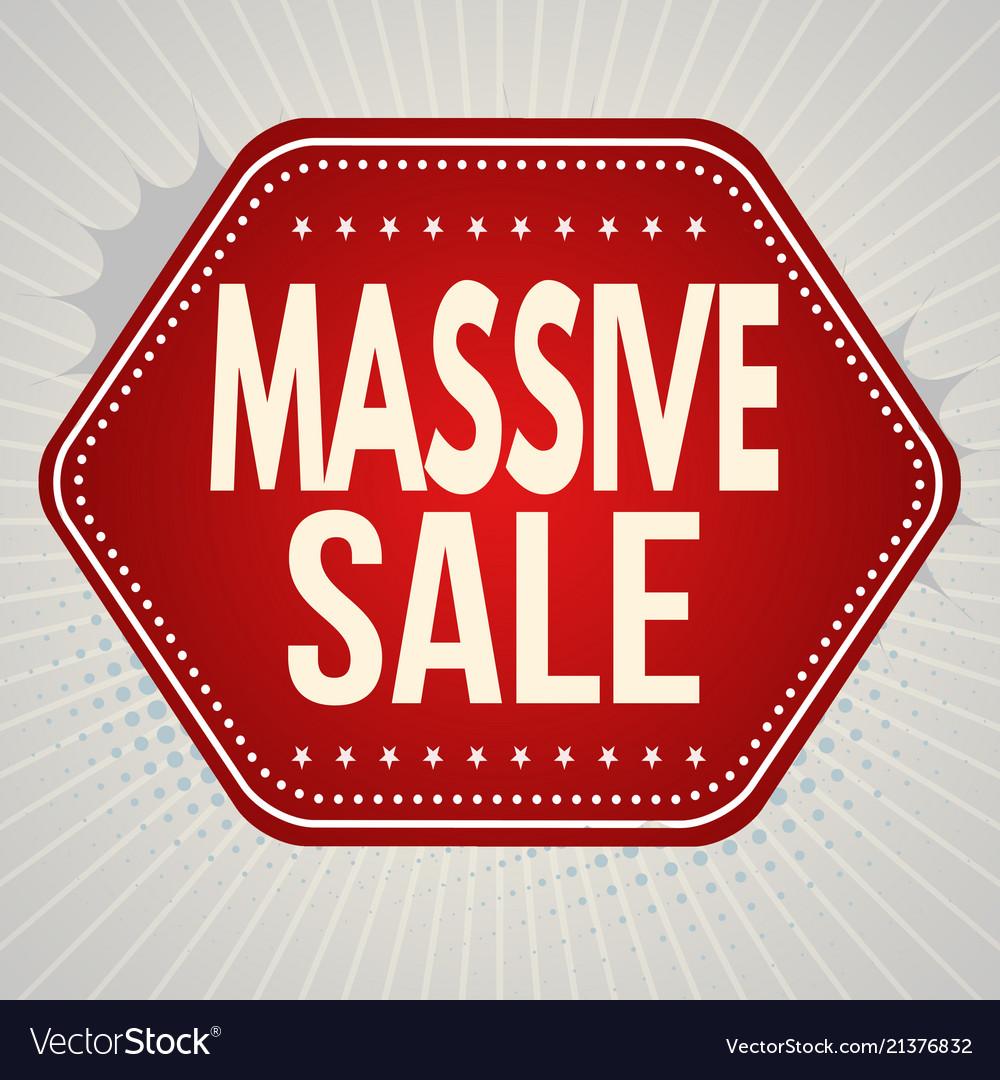Massive sale banner or label