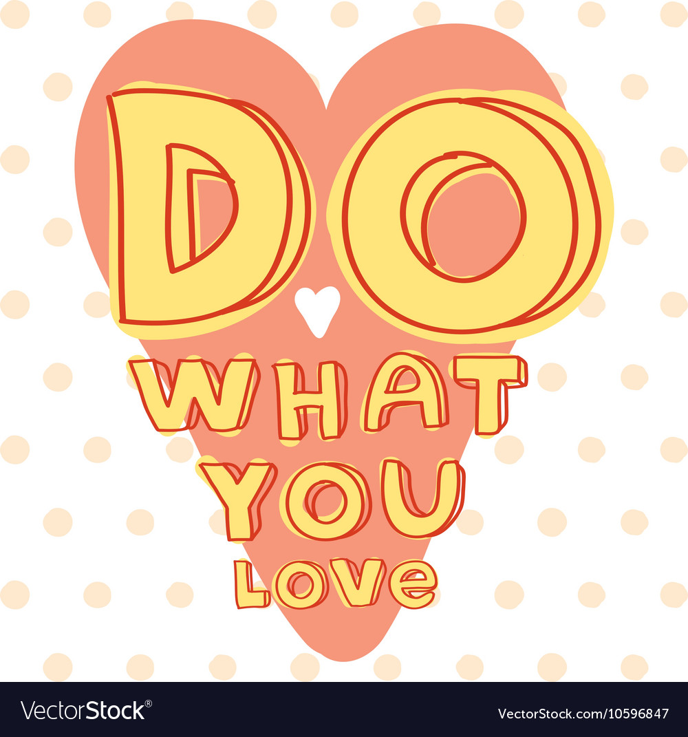 Do what you love Motivational quote printable
