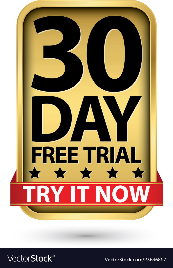 30 day free trial try it now golden label