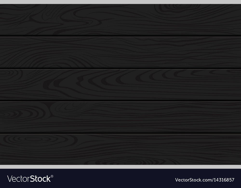 Black Wood Texture Natural Dark Wooden Background Vector Image