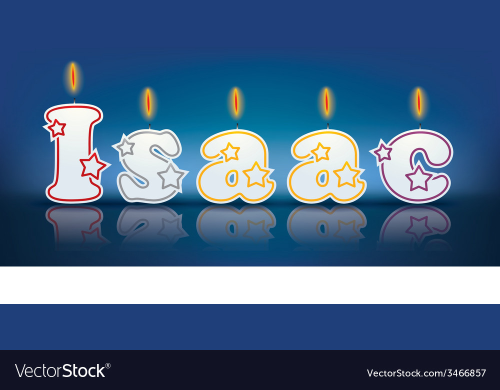 ISAAC written with burning candles vector image