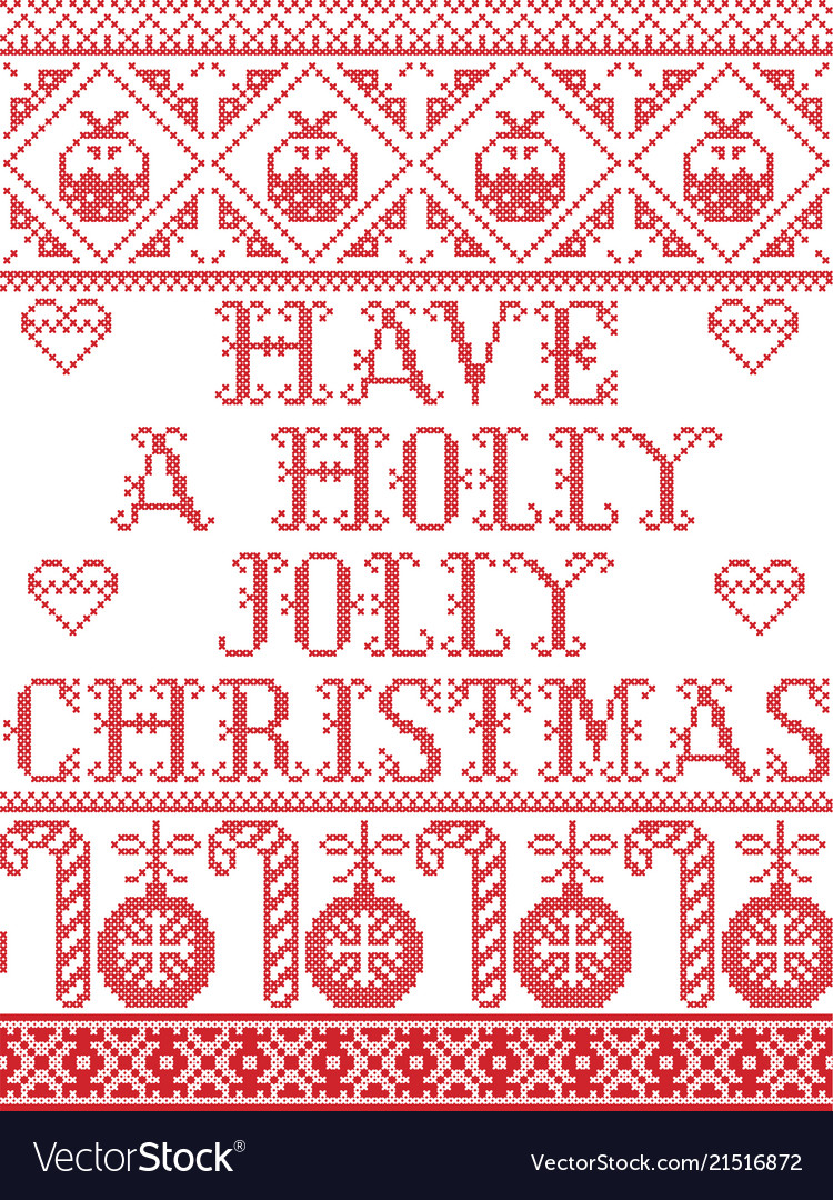A Holly Jolly Christmas.Christmas Pattern Have A Holly Jolly Christmas