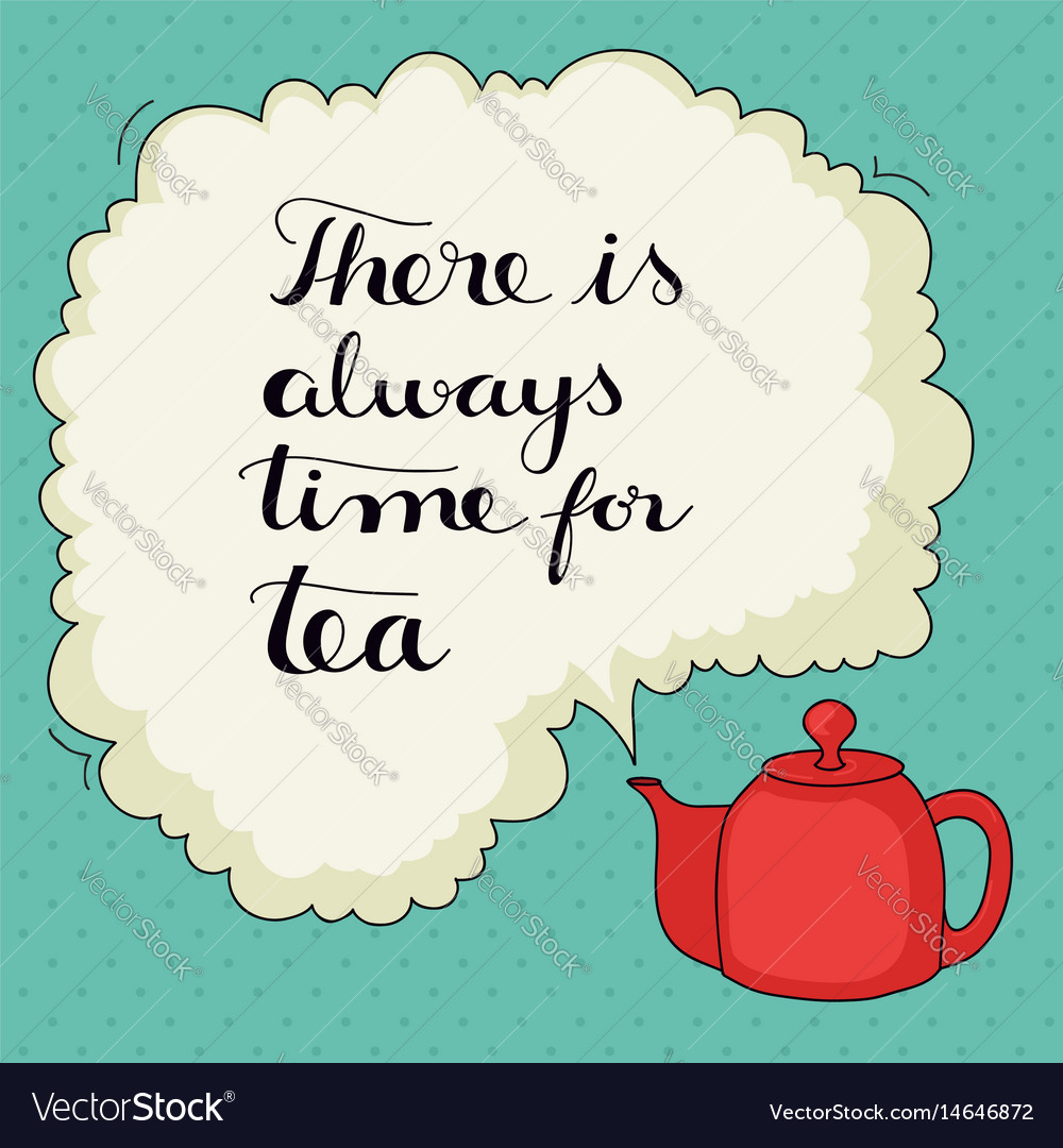 Cute hand drawn tea quote