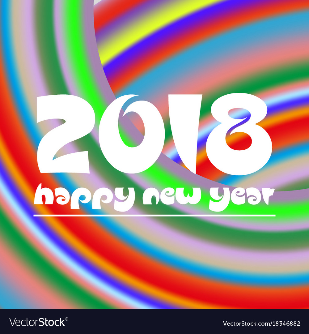 Happy new year 2018 on curved colorful abstract