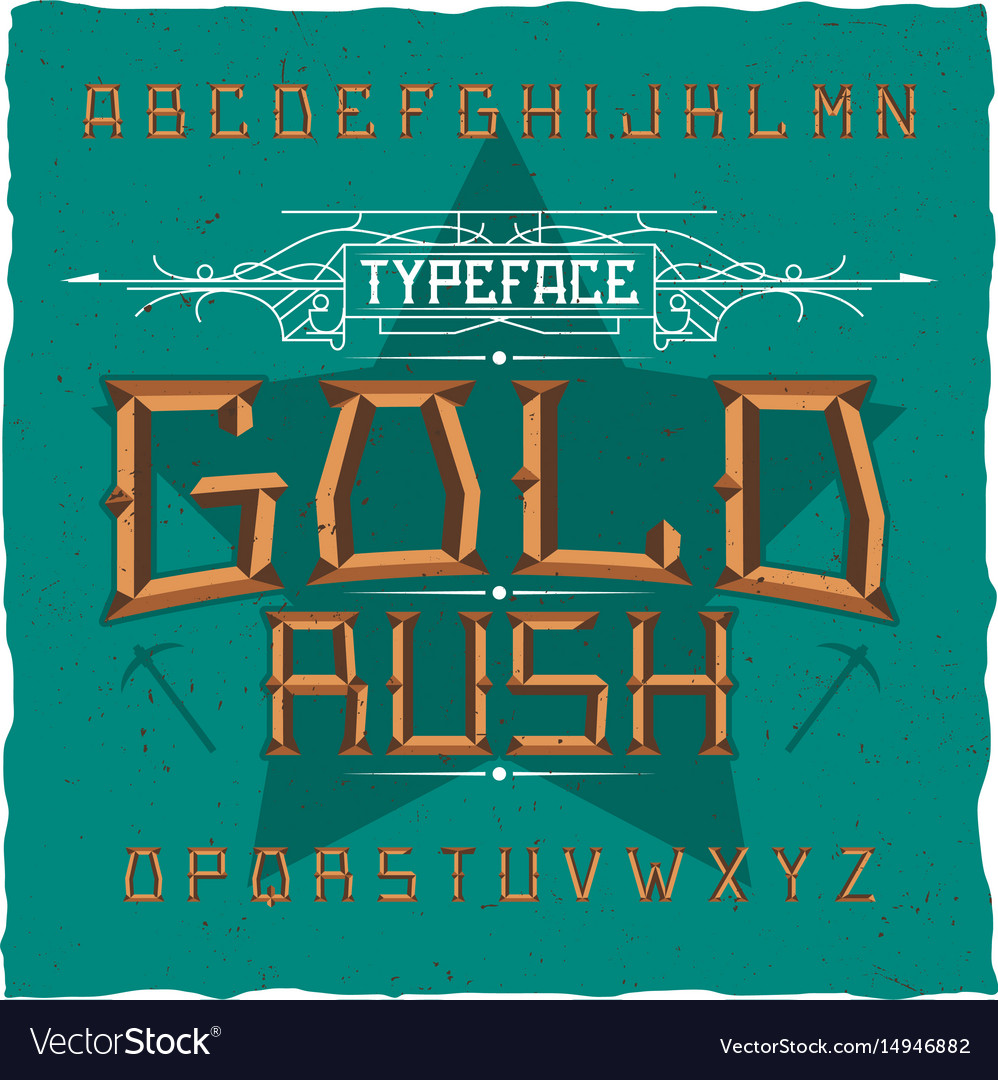 Vintage label font named gold rush