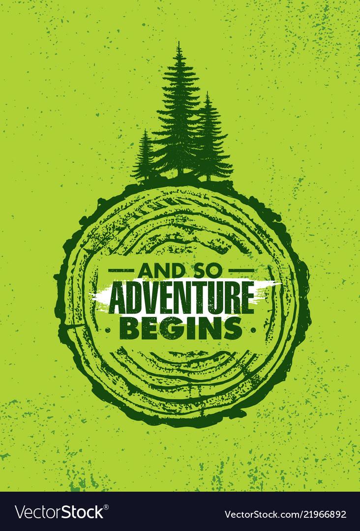 And so adventure begins outdoor adventure