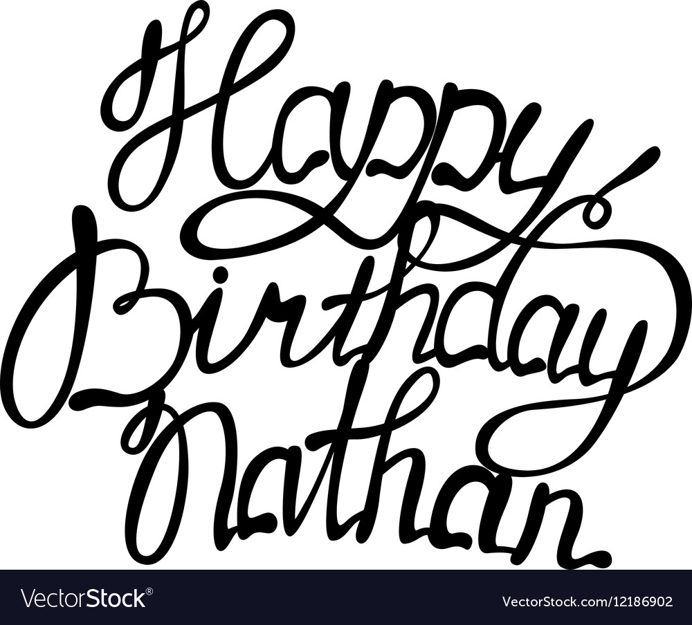 Happy birthday Nathan name lettering