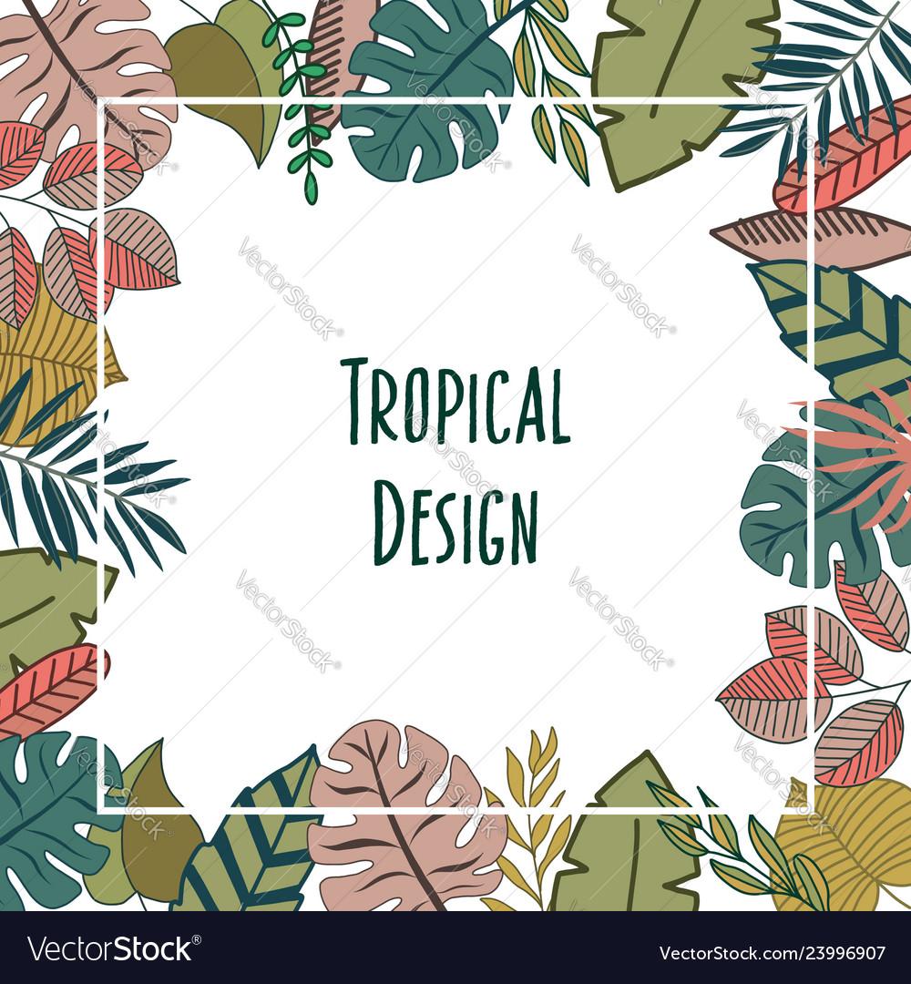 Tropic design border frame