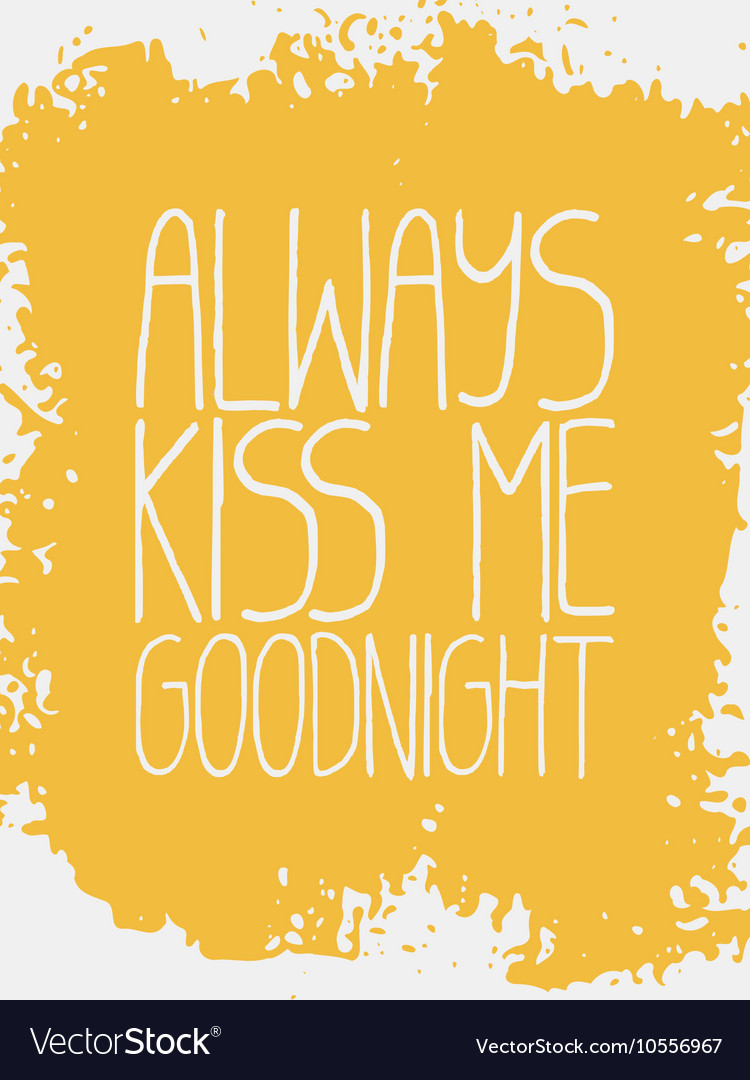 Decorative Always Kiss Me Goodnight Card vector image