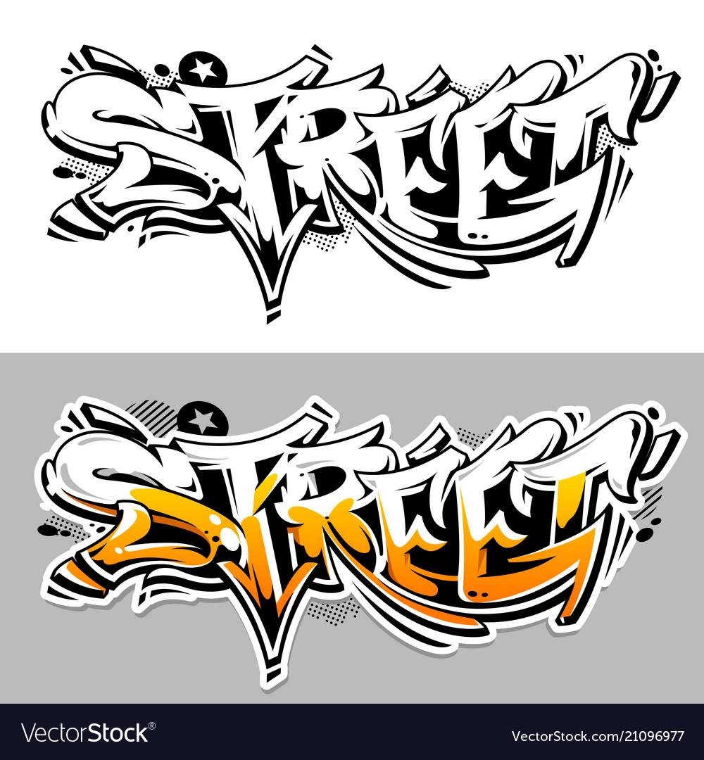 Street graffiti lettering
