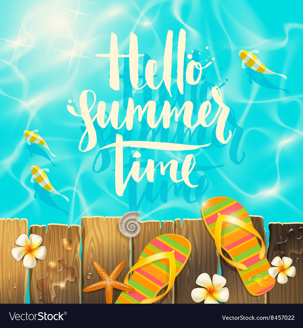 Hello summer time