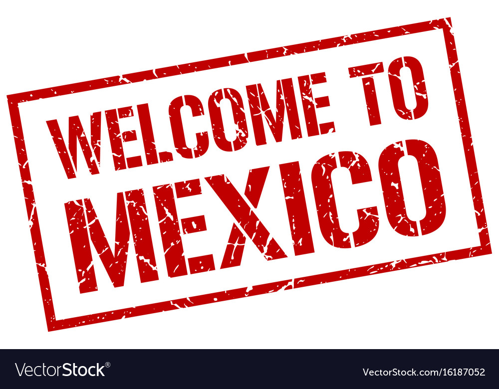 Welcome to mexico stamp vector image